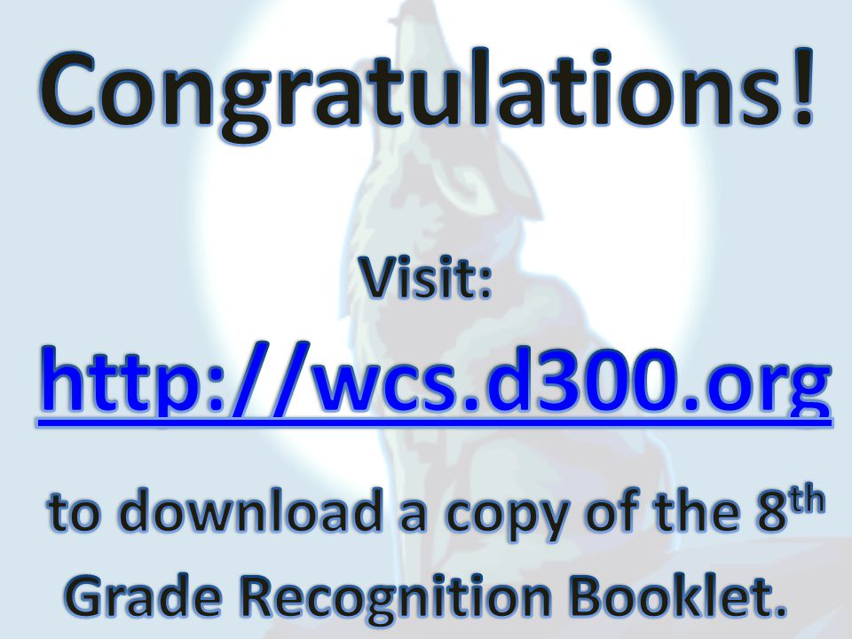 to download a copy of the 8th Grade Recognition Booklet.