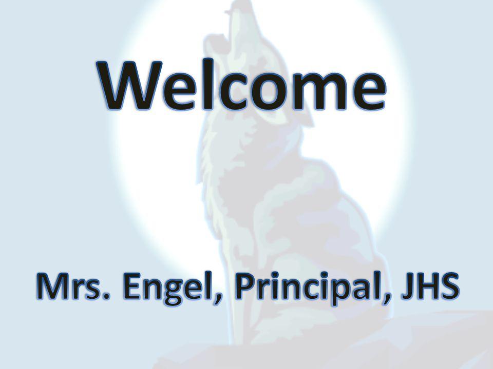 Mrs. Engel, Principal, JHS