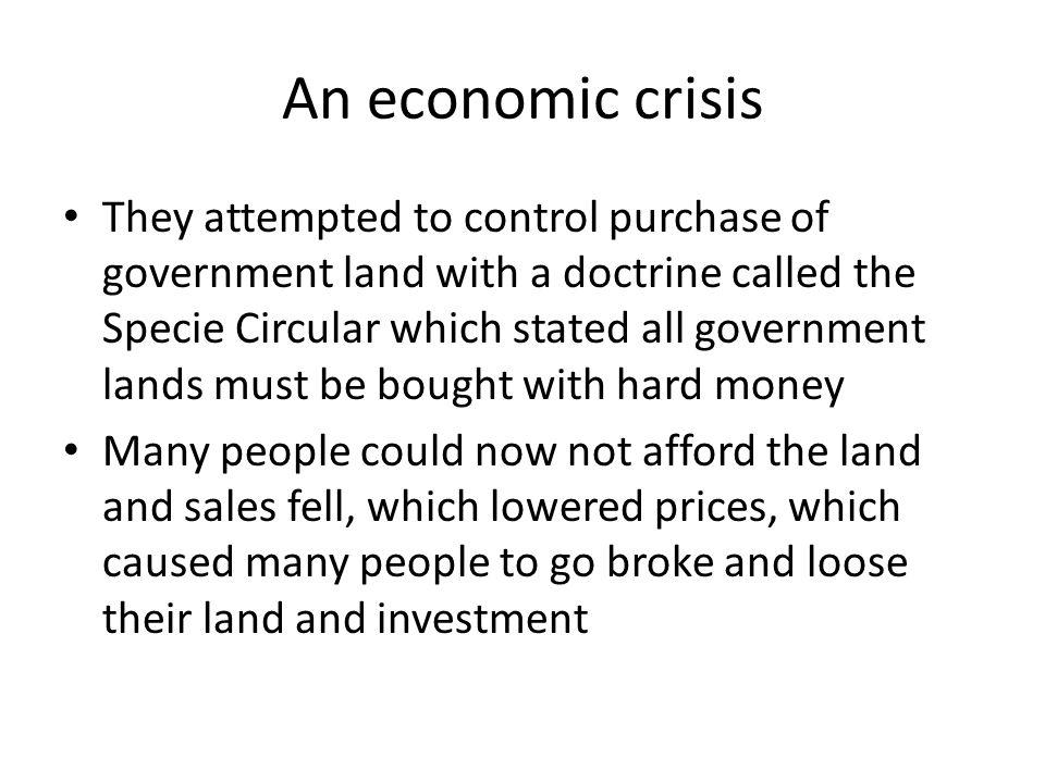 An economic crisis