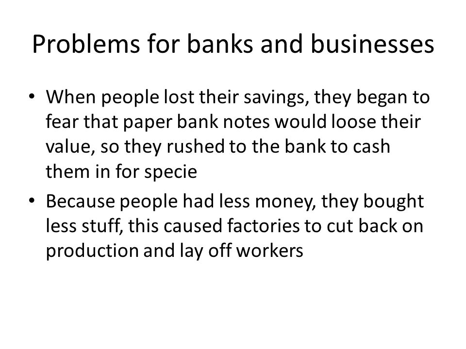 Problems for banks and businesses