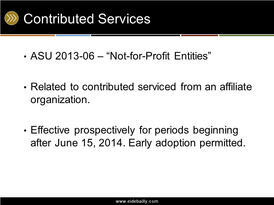 Contributed Services ASU 2013-06 – Not-for-Profit Entities