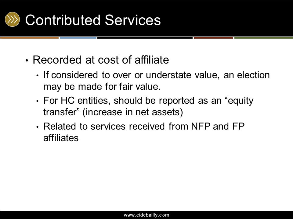 Contributed Services Recorded at cost of affiliate