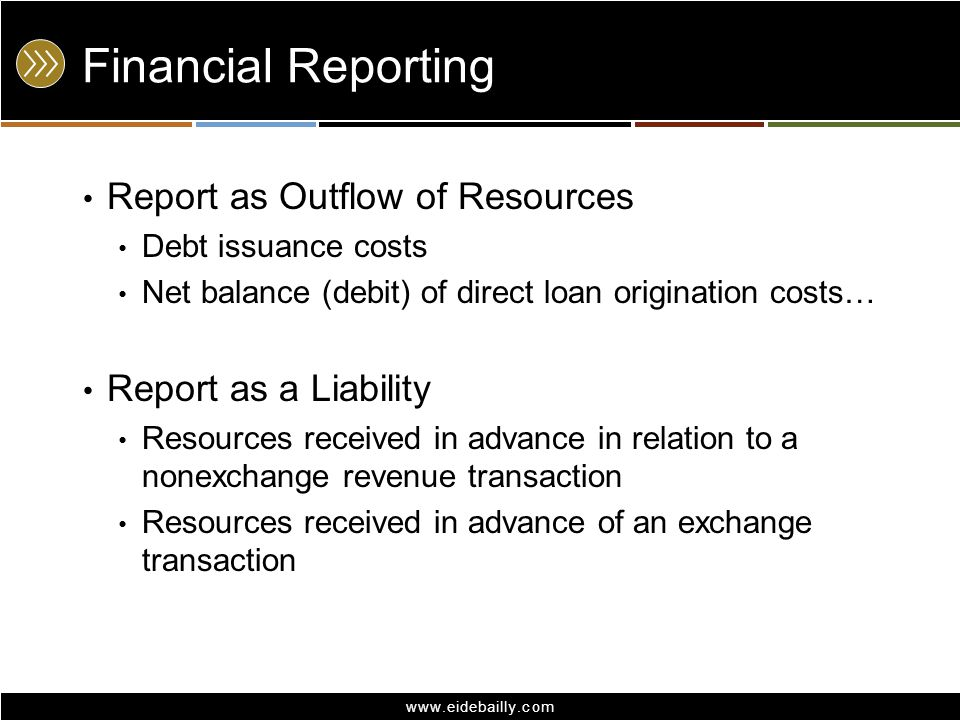 Financial Reporting Report as Outflow of Resources