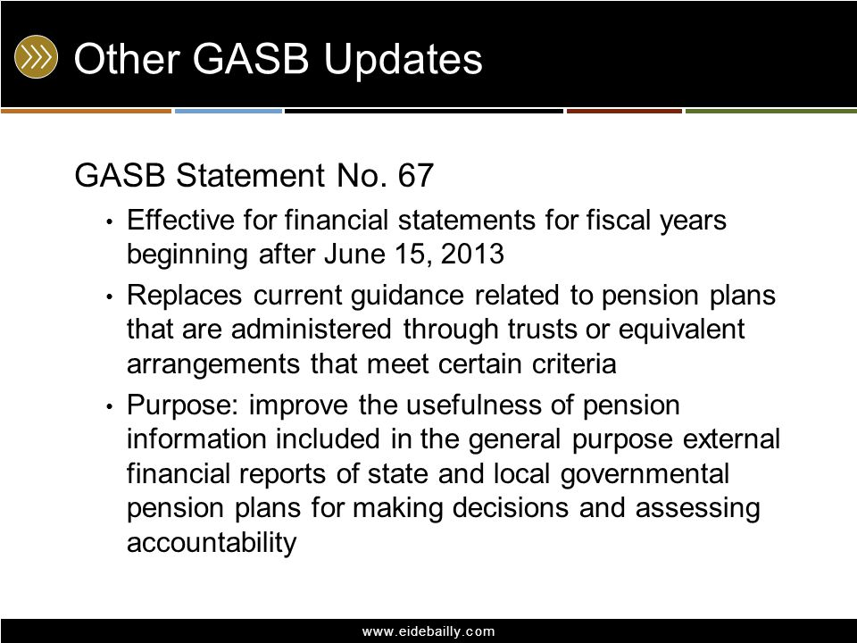 Other GASB Updates GASB Statement No. 67