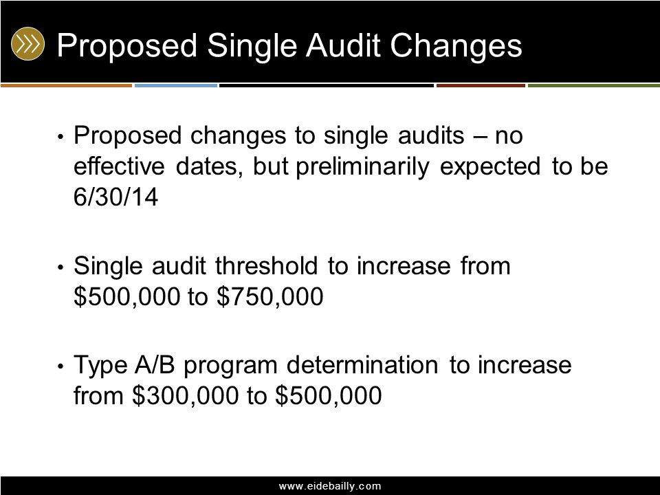 Proposed Single Audit Changes