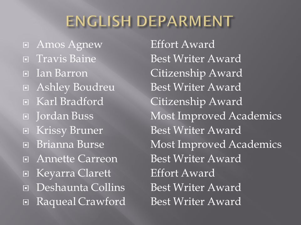 ENGLISH DEPARMENT Amos Agnew Travis Baine Ian Barron Ashley Boudreu