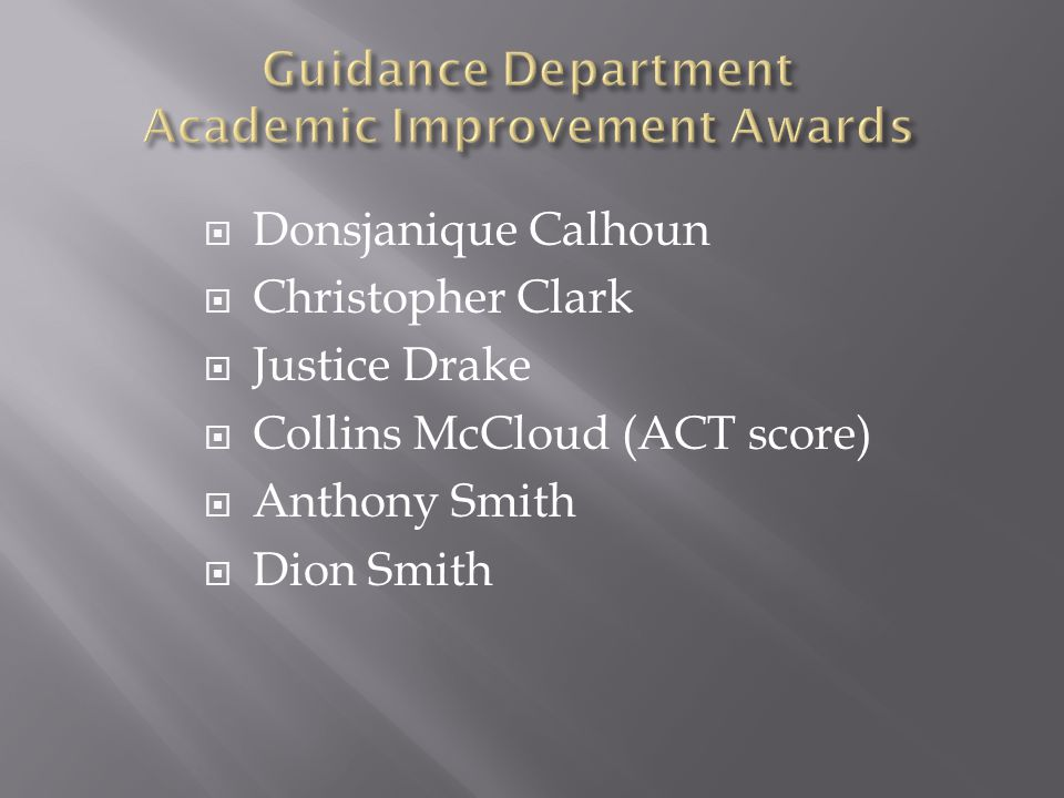Guidance Department Academic Improvement Awards
