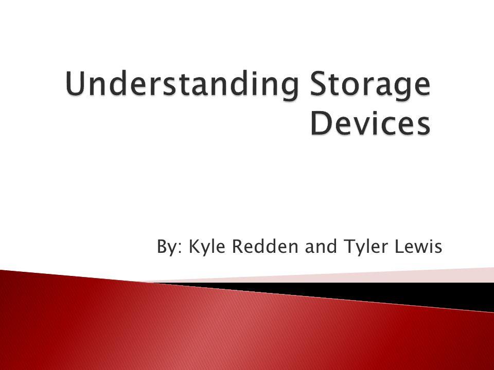 Understanding Storage Devices