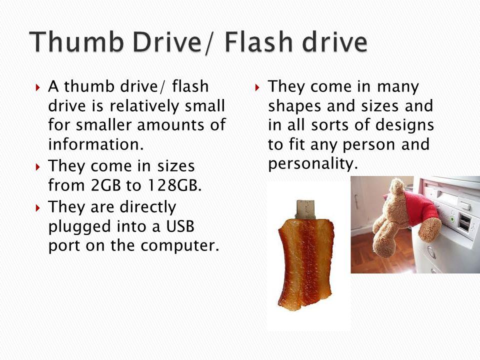 Thumb Drive/ Flash drive