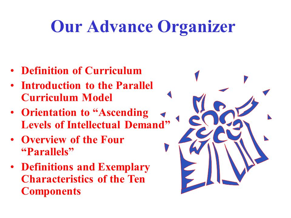 Our Advance Organizer Definition of Curriculum