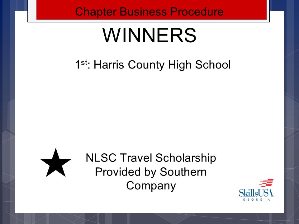 WINNERS Chapter Business Procedure 1st: Harris County High School