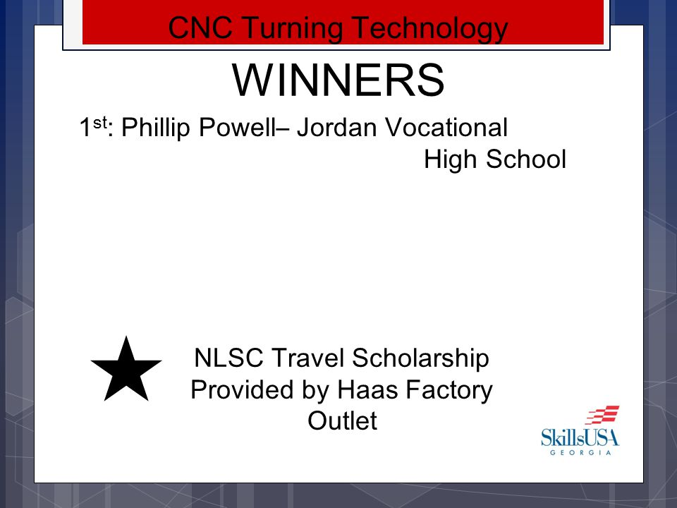 WINNERS CNC Turning Technology 1st: Phillip Powell– Jordan Vocational