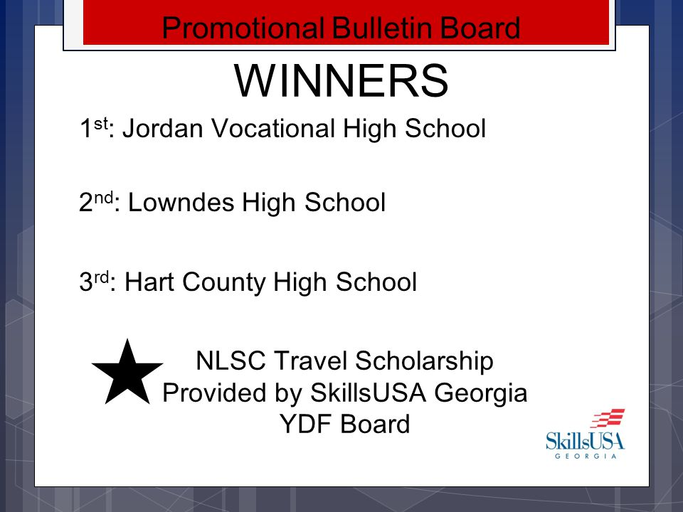 WINNERS Promotional Bulletin Board 1st: Jordan Vocational High School