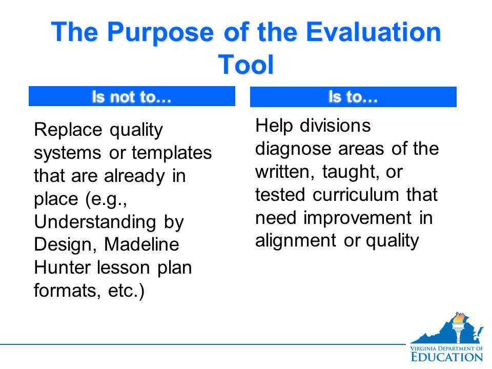 The Purpose of the Evaluation Tool