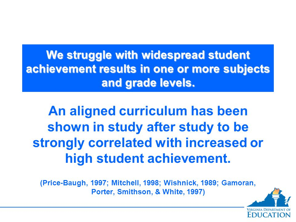 We struggle with widespread student achievement results in one or more subjects and grade levels.