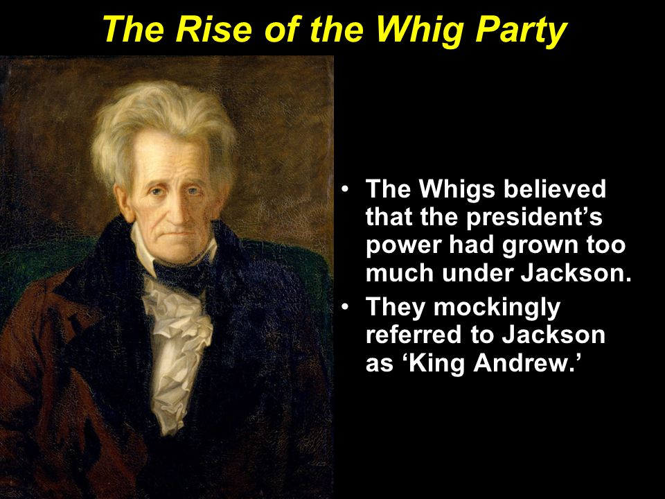 The Rise of the Whig Party