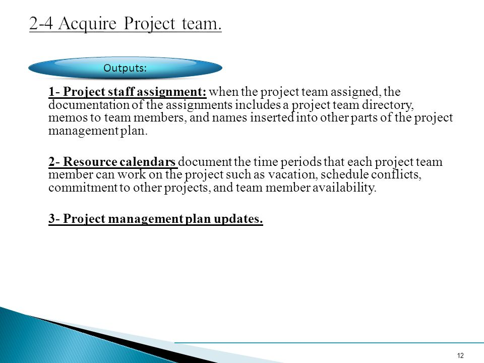 2-4 Acquire Project team.