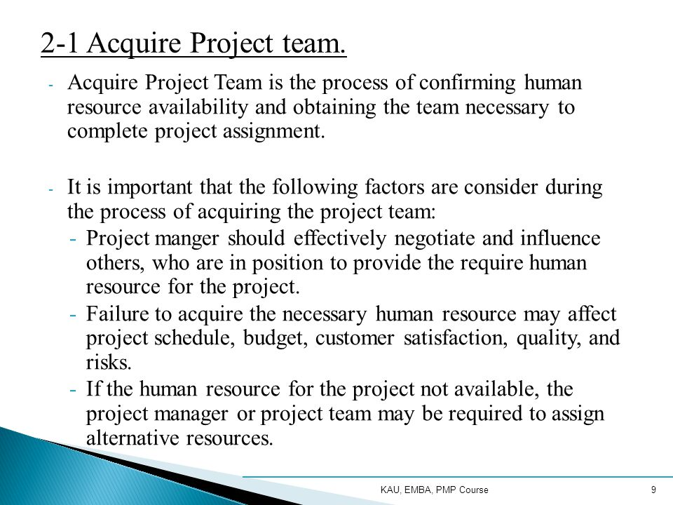 2-1 Acquire Project team.