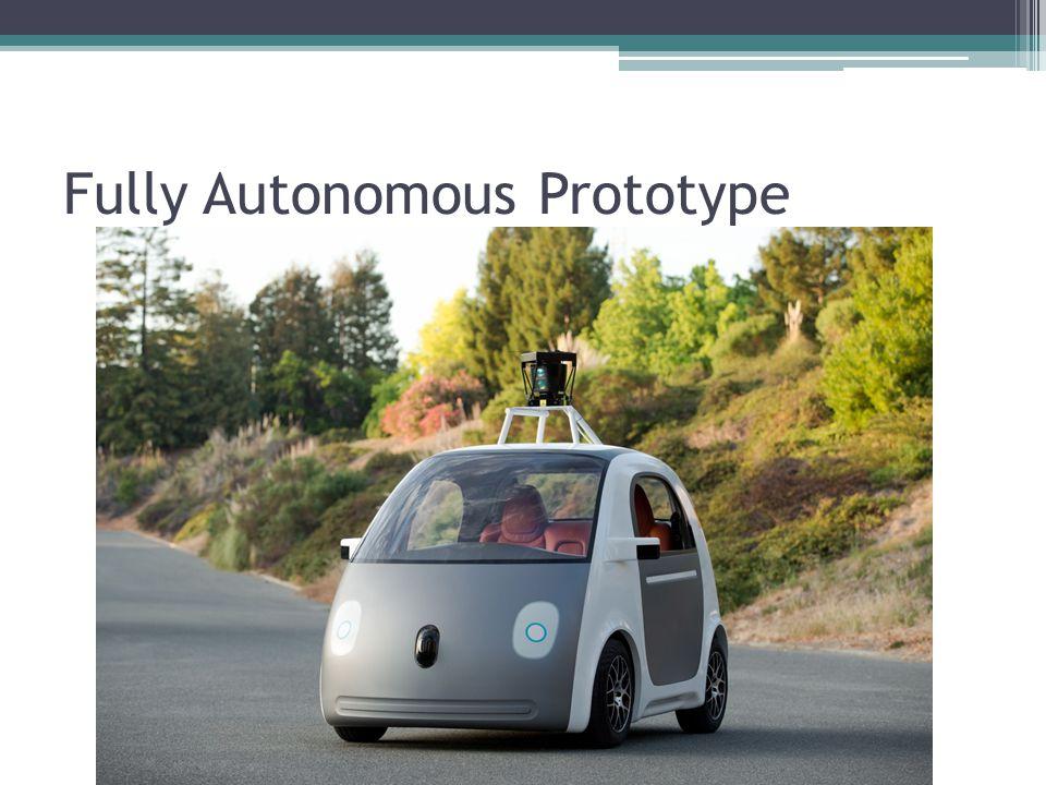 Fully Autonomous Prototype