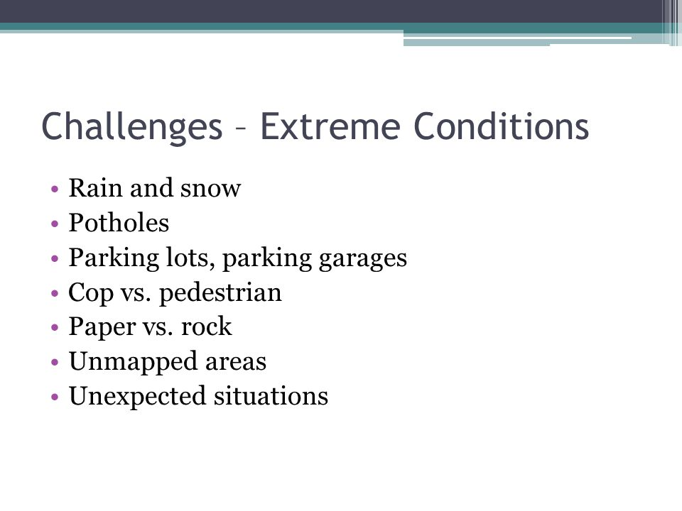 Challenges – Extreme Conditions