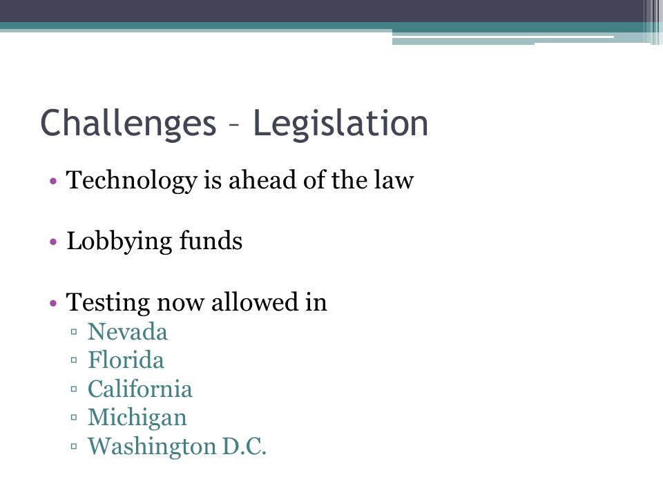 Challenges – Legislation
