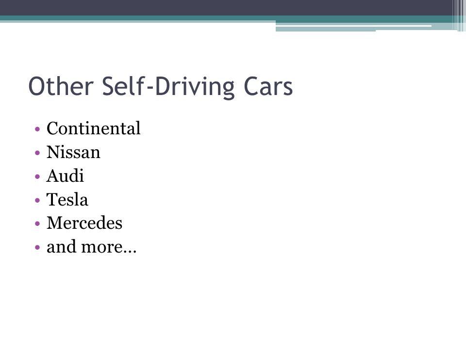 Other Self-Driving Cars