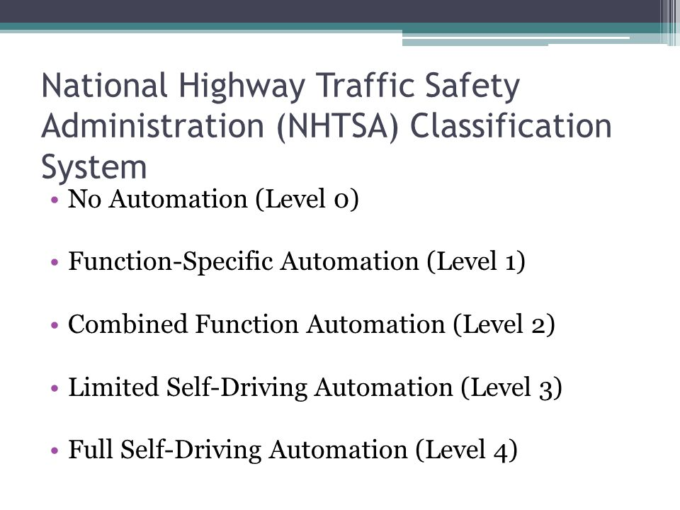 National Highway Traffic Safety Administration (NHTSA) Classification System