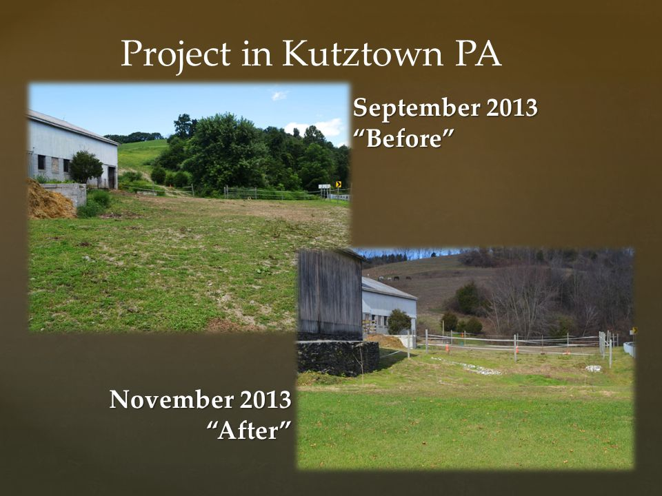 Project in Kutztown PA September 2013 Before November 2013 After
