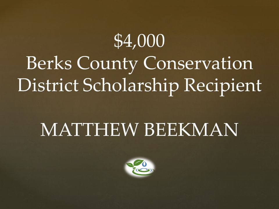 Berks County Conservation District Scholarship Recipient