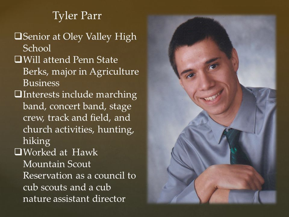 Tyler Parr Senior at Oley Valley High School