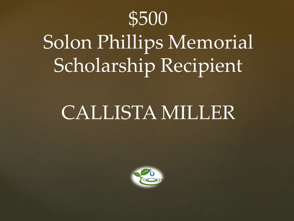 Solon Phillips Memorial Scholarship Recipient