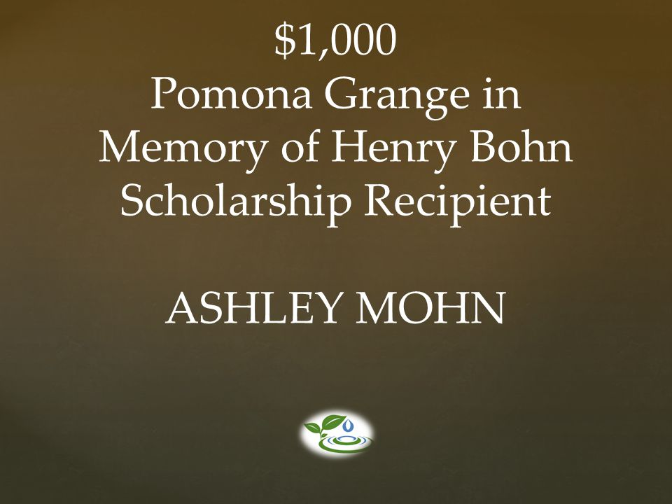 Memory of Henry Bohn Scholarship Recipient