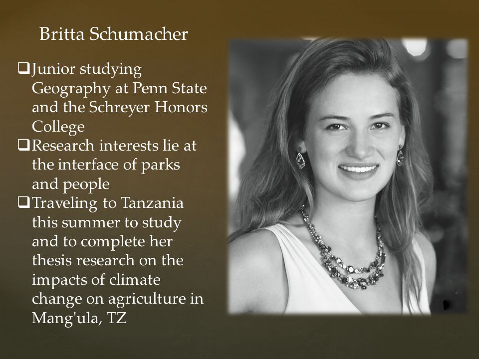 Britta Schumacher Junior studying Geography at Penn State and the Schreyer Honors College.