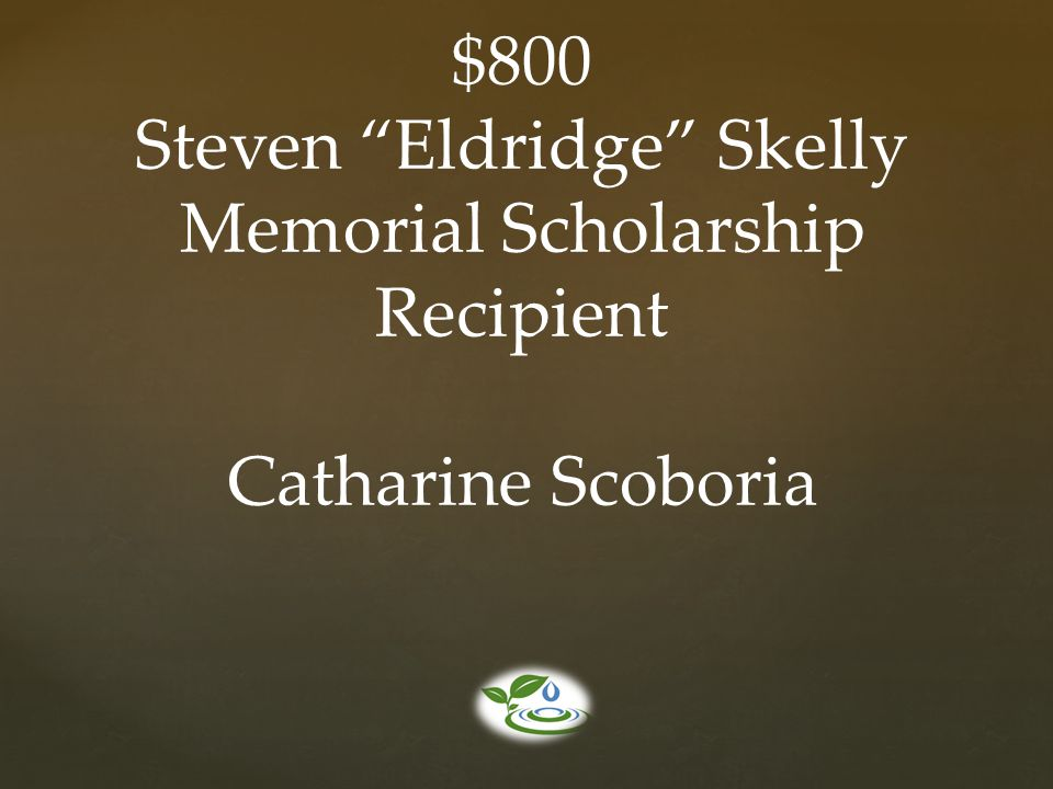 Steven Eldridge Skelly Memorial Scholarship Recipient