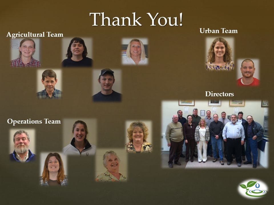 Thank You! Urban Team Agricultural Team Directors Operations Team
