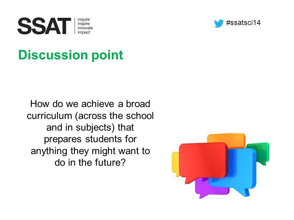 #ssatsci14 Discussion point.