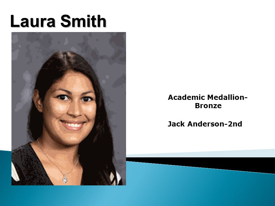 Laura Smith Academic Medallion- Bronze Jack Anderson-2nd