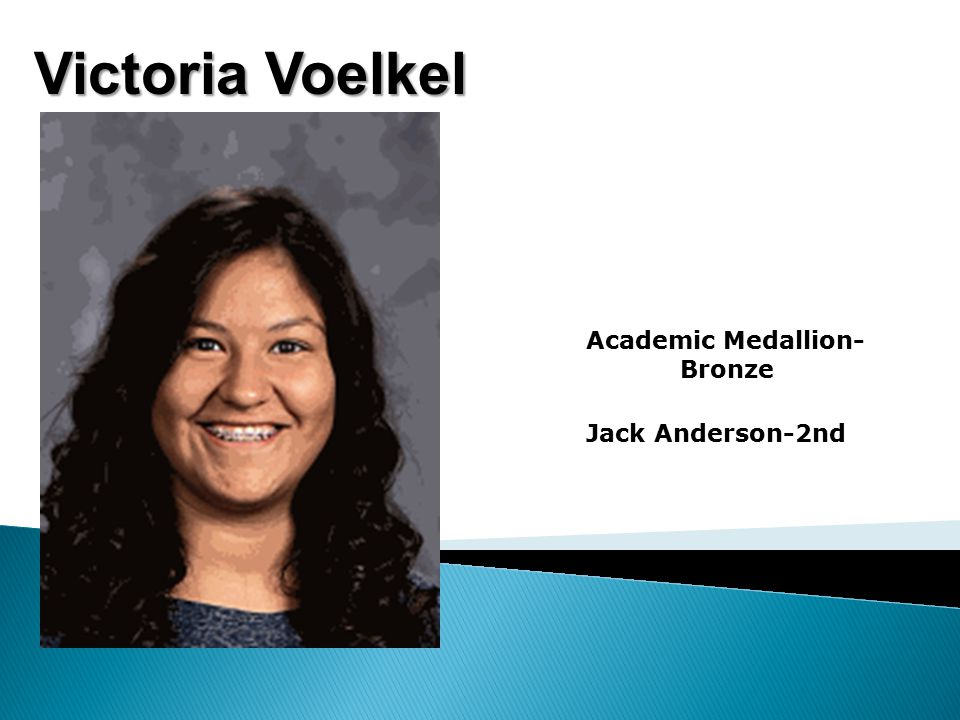 Victoria Voelkel Academic Medallion- Bronze Jack Anderson-2nd
