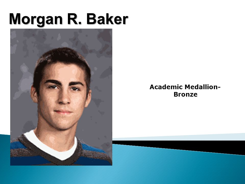 Morgan R. Baker Academic Medallion- Bronze