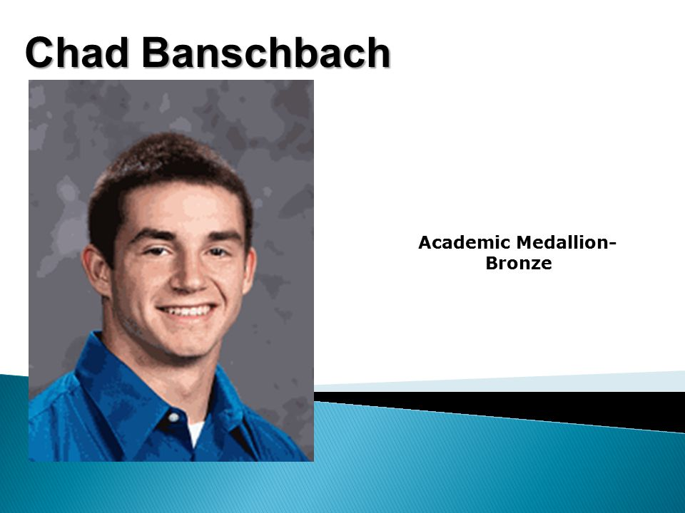 Chad Banschbach Academic Medallion- Bronze