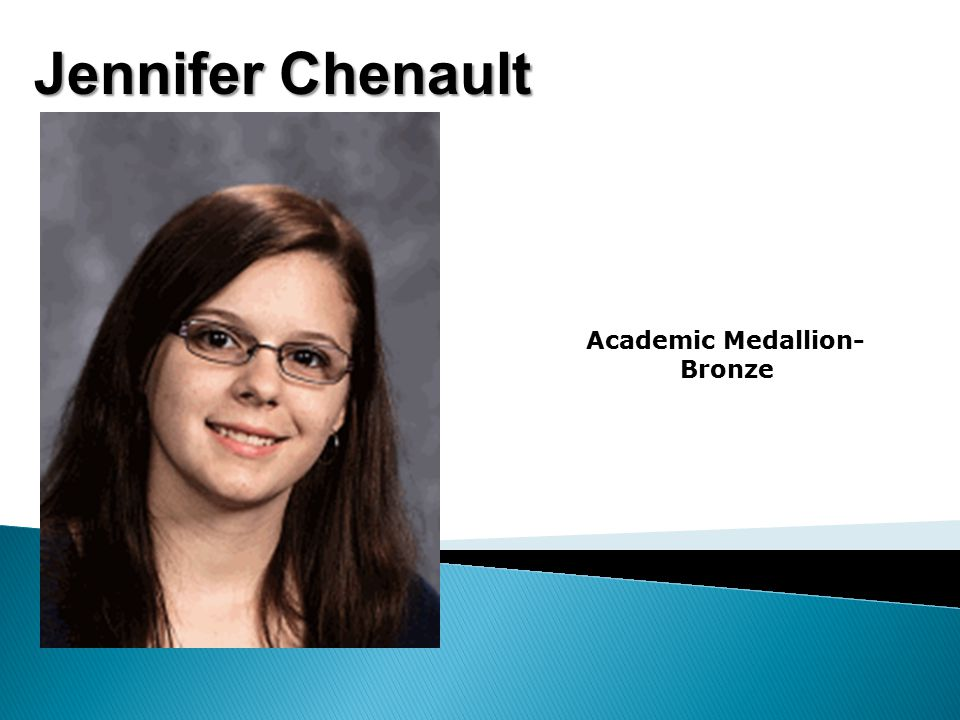 Jennifer Chenault Academic Medallion- Bronze