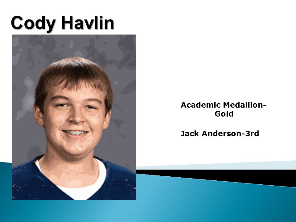 Cody Havlin Academic Medallion- Gold Jack Anderson-3rd