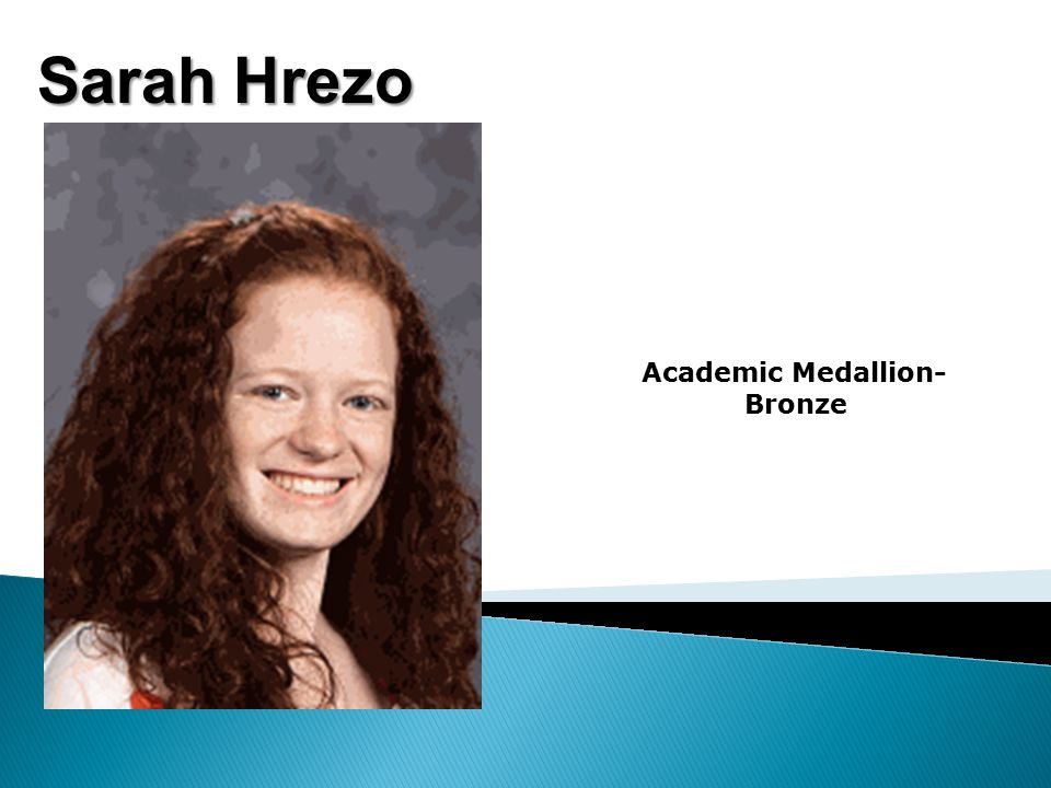 Sarah Hrezo Academic Medallion- Bronze