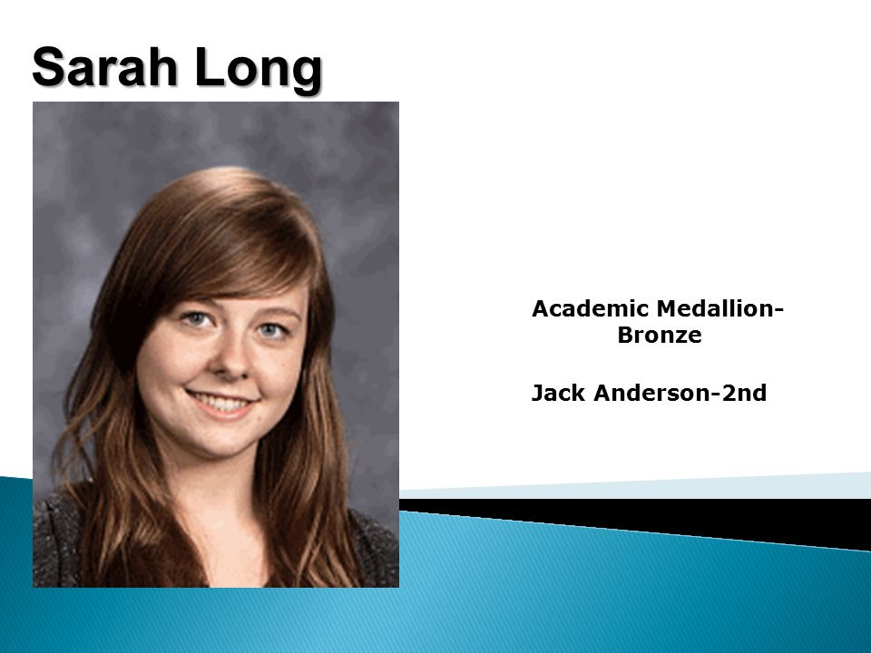 Sarah Long Academic Medallion- Bronze Jack Anderson-2nd