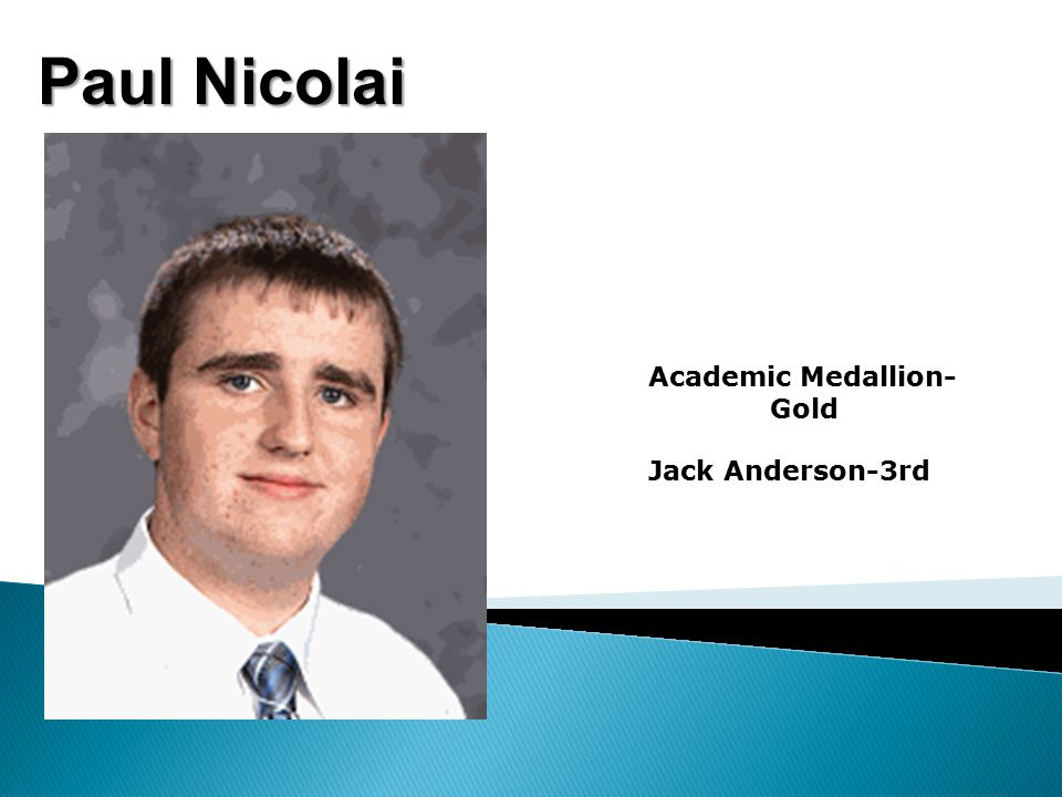 Paul Nicolai Academic Medallion- Gold Jack Anderson-3rd