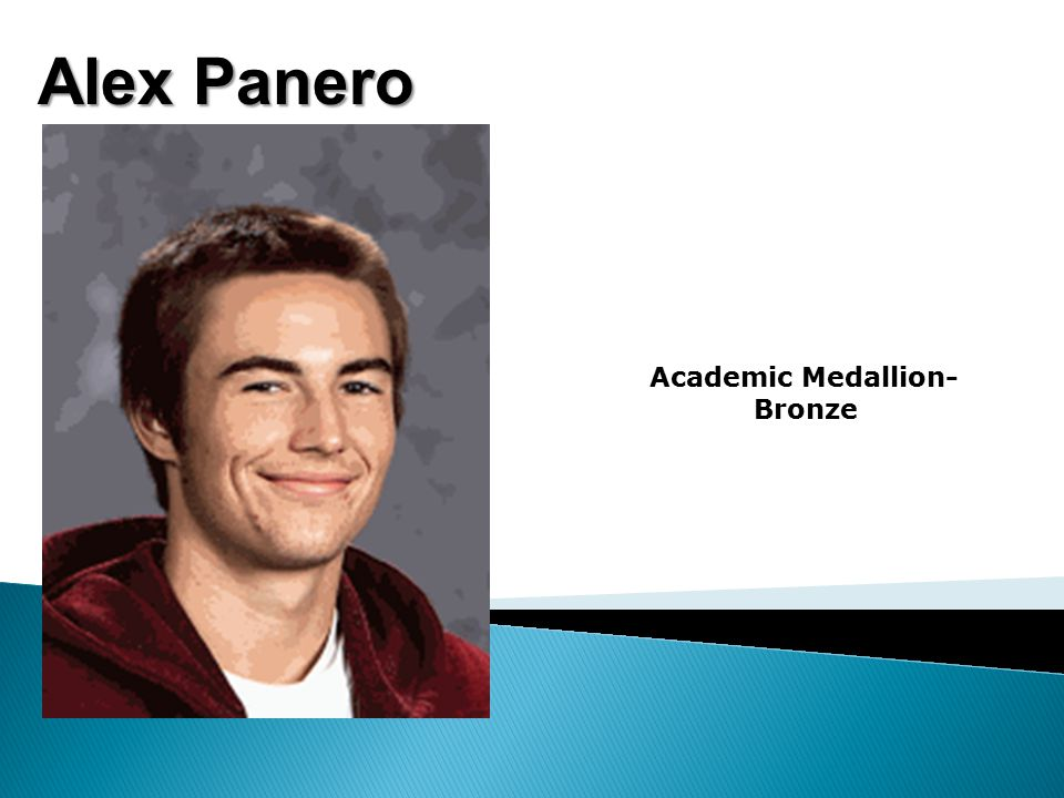 Alex Panero Academic Medallion- Bronze