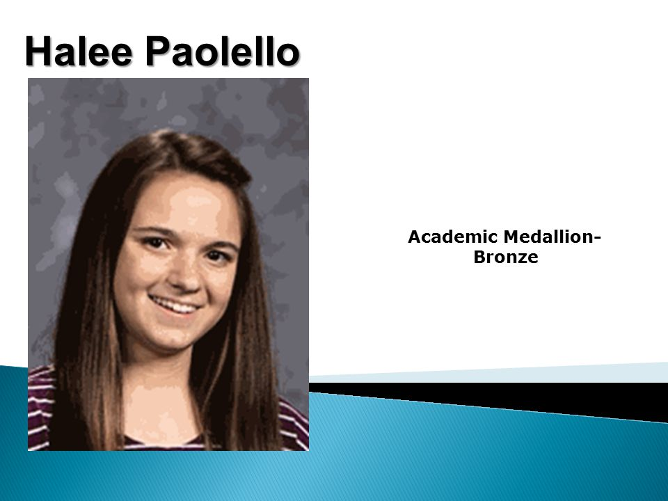 Halee Paolello Academic Medallion- Bronze