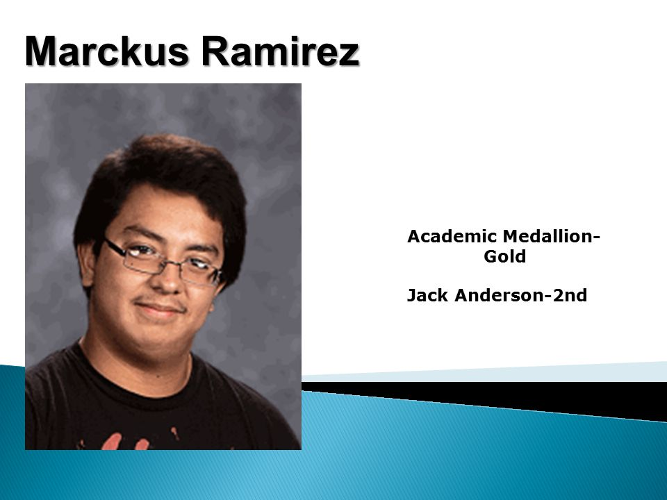 Marckus Ramirez Academic Medallion- Gold Jack Anderson-2nd