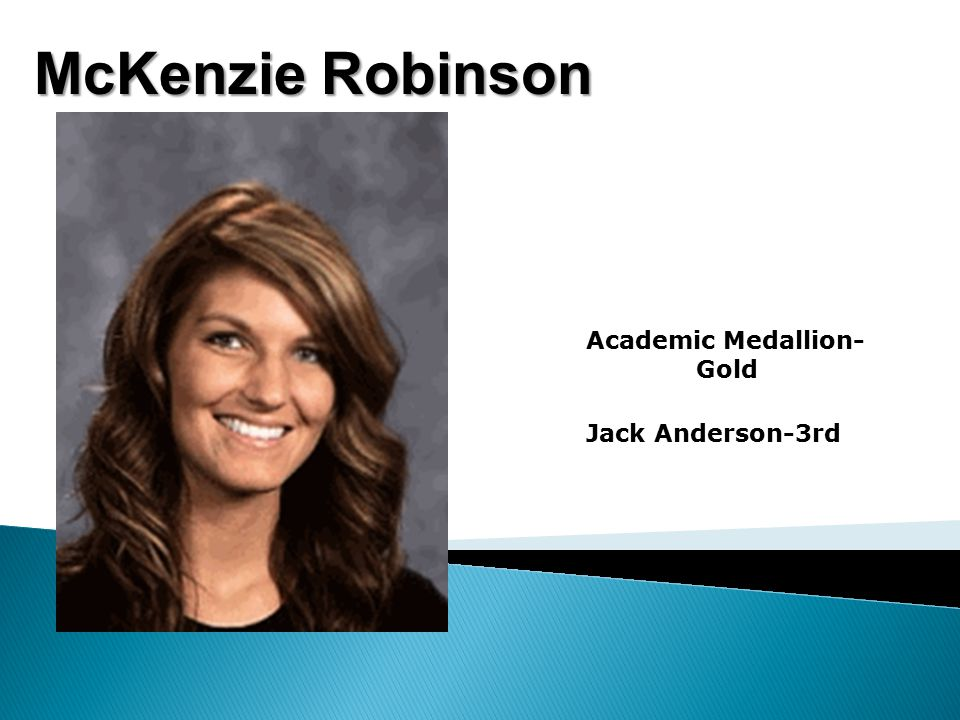 McKenzie Robinson Academic Medallion- Gold Jack Anderson-3rd