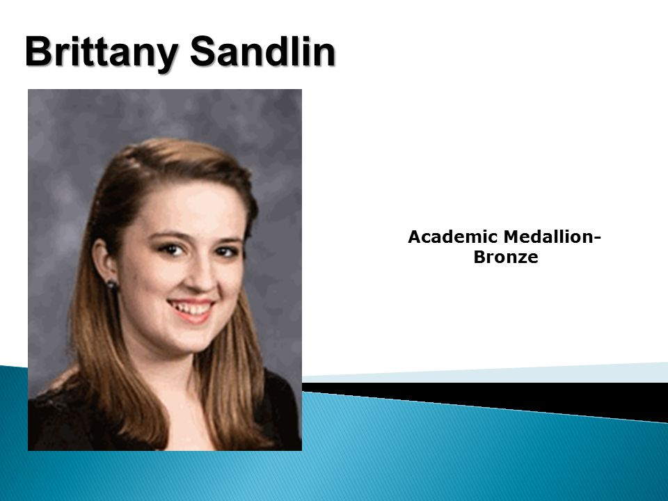 Brittany Sandlin Academic Medallion- Bronze